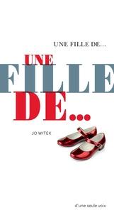 Jo Witek - Une fille de....