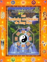 Les symboles occidentaux du Feng Shui - Joachim-Alfred-P Scheiner |