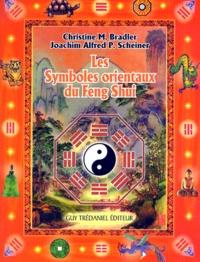 Les Symboles orientaux du Feng Shui - Joachim-Alfred-P Scheiner |
