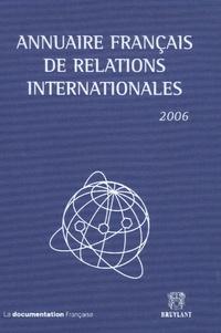 Joachim Bitterlich et Gilles Andréani - Annuaire français de relations internationales - Volume 7.