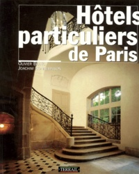 Joachim Bonnemaison et Olivier Blanc - Hôtels particuliers de Paris.
