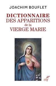 Joachim Bouflet - Dictionnaire des apparitions mariales.