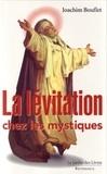 Joachim Bouflet - La Lévitation.