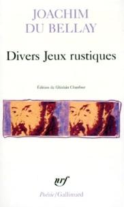 Joachim Du Bellay - Divers jeux rustiques.