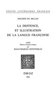 Joachim Du Bellay - La deffence et illustration de la langue françoyse - Et L'olive.