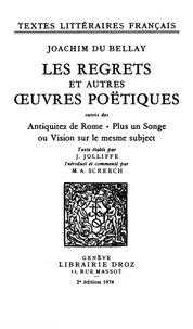 Joachim Du Bellay - Les Regrets et autres ouvres poëtiques - Suivis des Antiquitez de Rome ; plus un Songe ou Vision sur le mesme subject.
