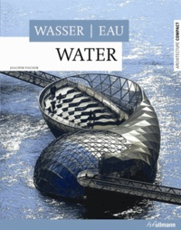 Joachim Fischer - Eau - Edition français-anglais-allemand.