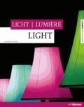 Joachim Fischer - Lumière - Edition français-anglais-allemand.