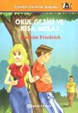 Joachim Friedrich - Okul Gezisi ve Kisa Mesaj.