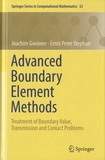 Joachim Gwinner et Ernst Peter Stephan - Advanced Boundary Element Methods - Treatment of Boundary Value, Transmission and Contact Problems.