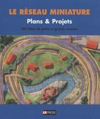 Joachim-M Hill - Plans & projets - 100 idées de petits et grands réseaux.