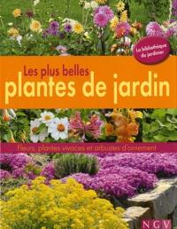Les plus belles plantes du jardin - Fleurs, plantes vivaces et arbustes dornement.pdf