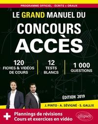Joachim Pinto et Arnaud Sévigné - Le grand manuel du concours Acccès.