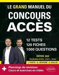 Joachim Pinto et Arnaud Sévigné - Le grand manuel du concours Accès.