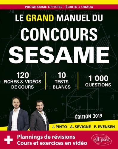 Joachim Pinto et Arnaud Sévigné - Le grand manuel du concours Sesame.