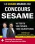 Joachim Pinto et Arnaud Sévigné - Le grand manuel du concours SESAME - 10 tests, 120 fiches, 120 vidéos de cours, 1000 questions.
