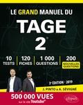 Joachim Pinto et Arnaud Sévigné - Le Grand Manuel du Tage 2 - 120 fiches de cours, 10 tests blancs, 1000 questions + corrigés en vidéo.