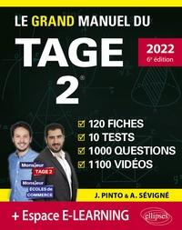 Joachim Pinto et Arnaud Sévigné - Le Grand Manuel du TAGE 2 - 120 fiches, 10 tests, 1000 questions, 1100 vidéos.