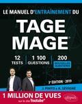 Joachim Pinto et Arnaud Sévigné - Le Manuel d'entraînement du Tage Mage - 1100 questions + corrigés en vidéo, 12 tests blancs, 15 plannings de révision.