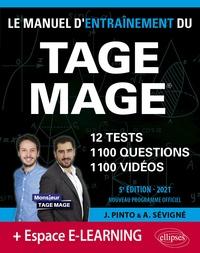 Joachim Pinto et Arnaud Sévigné - Le Manuel d'Entraînement du TAGE MAGE - 12 tests, 1100 questions, 1100 vidéos de cours.