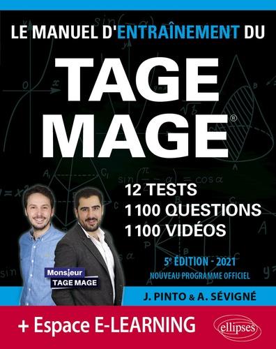 Le Manuel d'Entraînement du TAGE MAGE. 12 tests, 1100 questions, 1100 vidéos de cours  Edition 2021