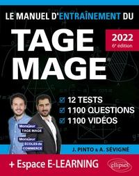 Joachim Pinto et Arnaud Sévigné - Le manuel d'entraînement du TAGE MAGE - 12 tests blancs, 1100 questions, 1100 vidéos.