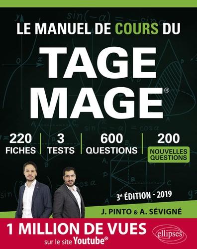 Joachim Pinto et Arnaud Sévigné - Le Manuel de Cours du TAGE MAGE - 220 fiches, 3 tests, 600 questions plus corrigés en vidéo.