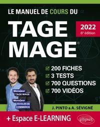 Joachim Pinto et Arnaud Sévigné - Le manuel de cours du TAGE MAGE - 3 tests blancs, 200 fiches de cours, 700 questions, 700 vidéos.
