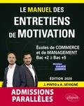 Joachim Pinto et Arnaud Sévigné - Le Manuel des entretiens de motivation « Admissions Parallèles ».