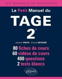 Joachim Pinto et Arnaud Sévigné - Le petit manuel du Tage 2.