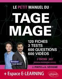 Joachim Pinto et Arnaud Sévigné - Le Petit Manuel du TAGE MAGE - 120 fiches, 3 tests, 600 questions, 600 vidéos de cours.