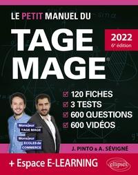 Joachim Pinto et Arnaud Sévigné - Le petit manuel du TAGE MAGE - 3 tests blancs, 120 fiches de cours, 600 questions, 600 vidéos.