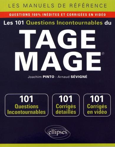 Joachim Pinto et Arnaud Sévigné - Les 101 questions incontournables du TAGE MAGE.