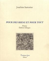 Joachim Sartorius - Pour des riens et pour tout.