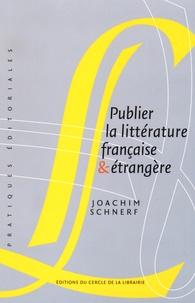 Publier la littérature française & étrangère - Joachim Schnerf | Showmesound.org