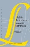 Joachim Schnerf - Publier la littérature française & étrangère.