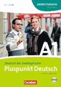 Joachim Schote et Friederike Jin - Pluspunkt Deutsch A1. Arbeitsbuch. Teilband 2. Neubearbeitung - Teilband 2 des Gesamtbandes 1 (Einheit 8-14) - Europäischer Referenzrahmen: A1.
