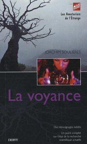 Joachim Soulières - La voyance.