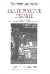 Joachim Spetsieris - Sainte Photinie l'ermite.