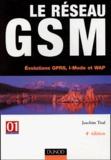 Joachim Tisal - Le réseau GSM - Evolutions GPRS, I-Mode et WAP.