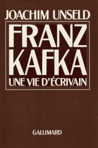 Joachim Unseld - Franz Kafka - Une vie d'écrivain, histoire de ses publications, avec une bibliographie de toutes les oeuvres de Franz Kafka qui furent imprimées et publiées, 1908-1924.