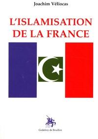 Joachim Véliocas - L'islamisation de la France.