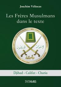Joachim Véliocas - Les Frères Musulmans dans le texte - Djihad-Califat-Charia.