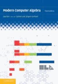 Joachim von zur Gathen et Jürgen Gerhard - Modern Computer Algebra.