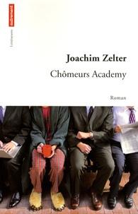 Joachim Zelter - Chômeurs Academy.