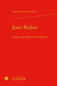 Joan Bodon - Contes populaires et autofictions.