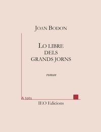 Joan Bodon - Lo libre dels grands jorns.