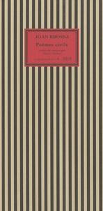 Joan Brossa - Poèmes civils - Edition bilingue français-catalan.