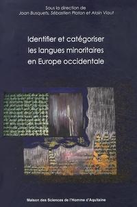 Joan Busquets et Sébastien Platon - Identifier et catégoriser les langues minoritaires en Europe occidentale.