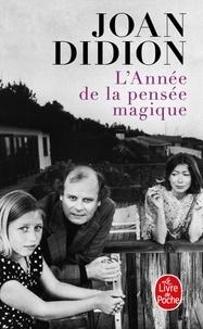 Téléchargement gratuit de livres d'inspiration audio L'Année de la pensée magique 9782253126331 iBook FB2 PDF par Joan Didion en francais